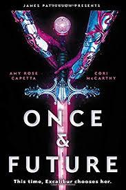 Amazon.com: Once & Future (9780316449274): McCarthy, Cori, Capetta ...
