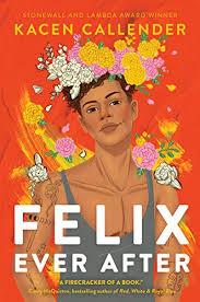 Amazon.com: Felix Ever After eBook: Callender, Kacen: Kindle Store