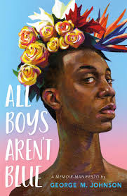 Amazon.com: All Boys Aren't Blue: A Memoir-Manifesto ...